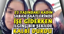 İLGİNÇ BİR ŞEKİLDE KALBİ DURDU
